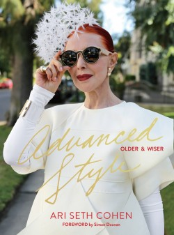 Valerie von Sobel, Advanced Style: Older & Wiser, cause and yvette